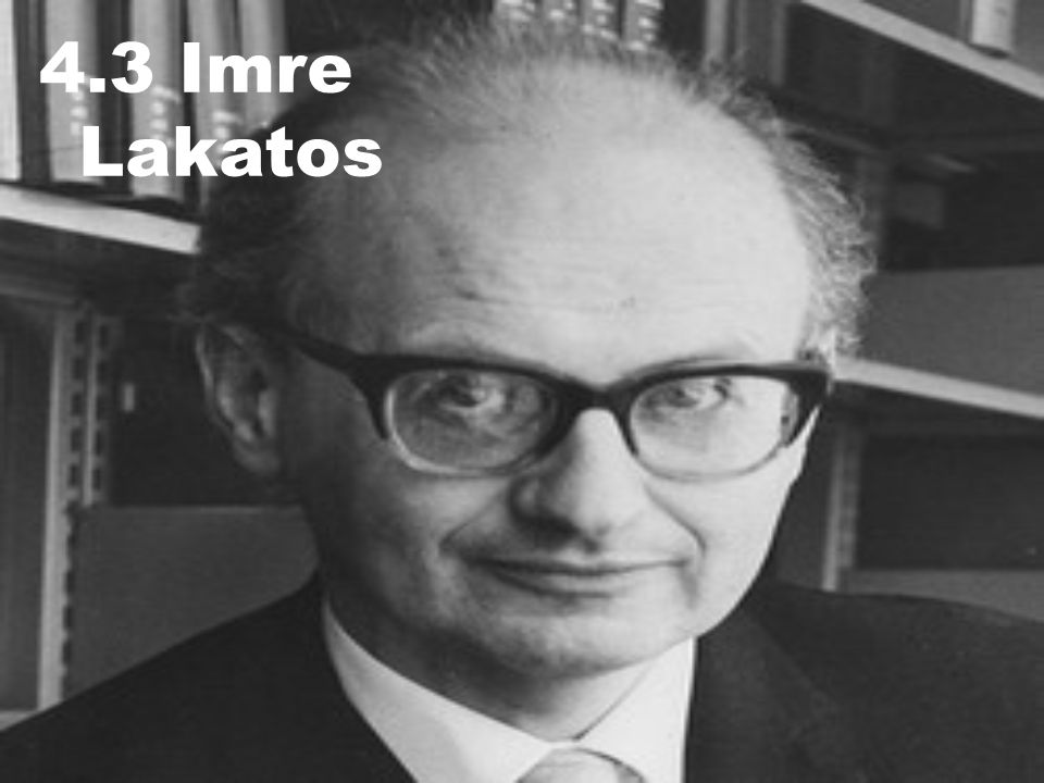 4.3 Imre Lakatos