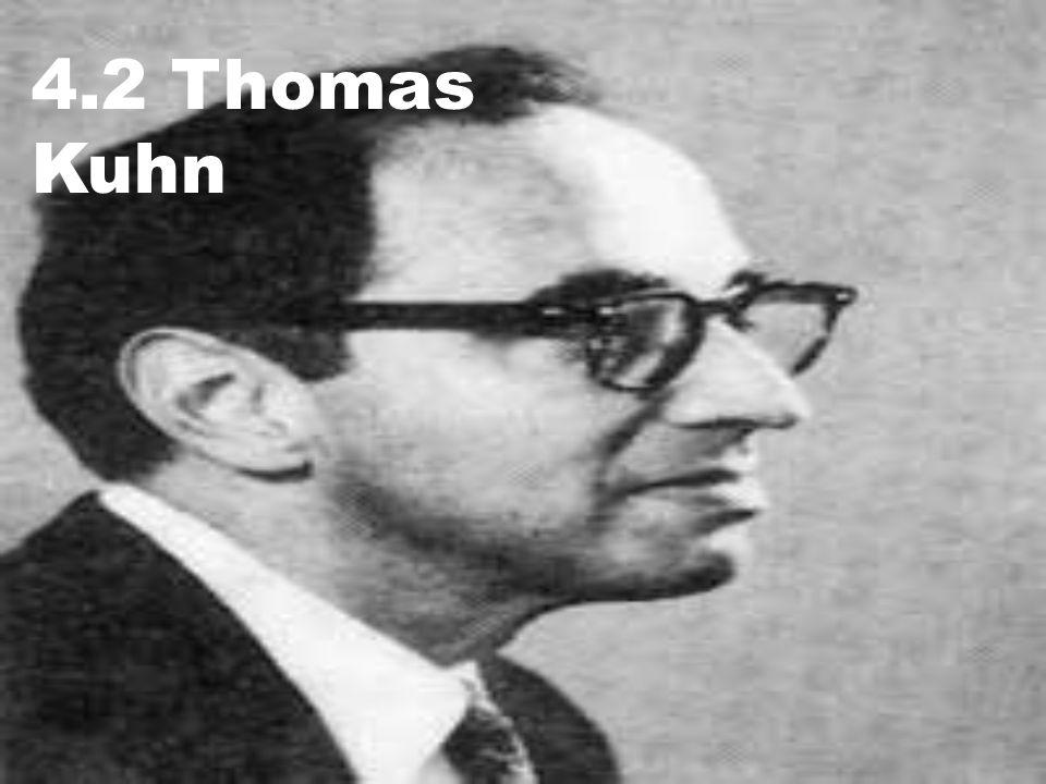 4.2 Thomas Kuhn