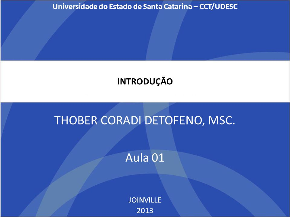 Universidade do Estado de Santa Catarina – CCT/UDESC