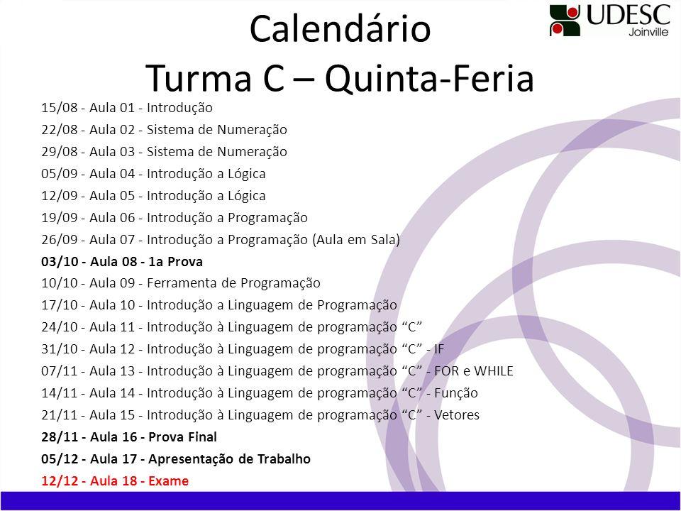 Calendário Turma C – Quinta-Feria