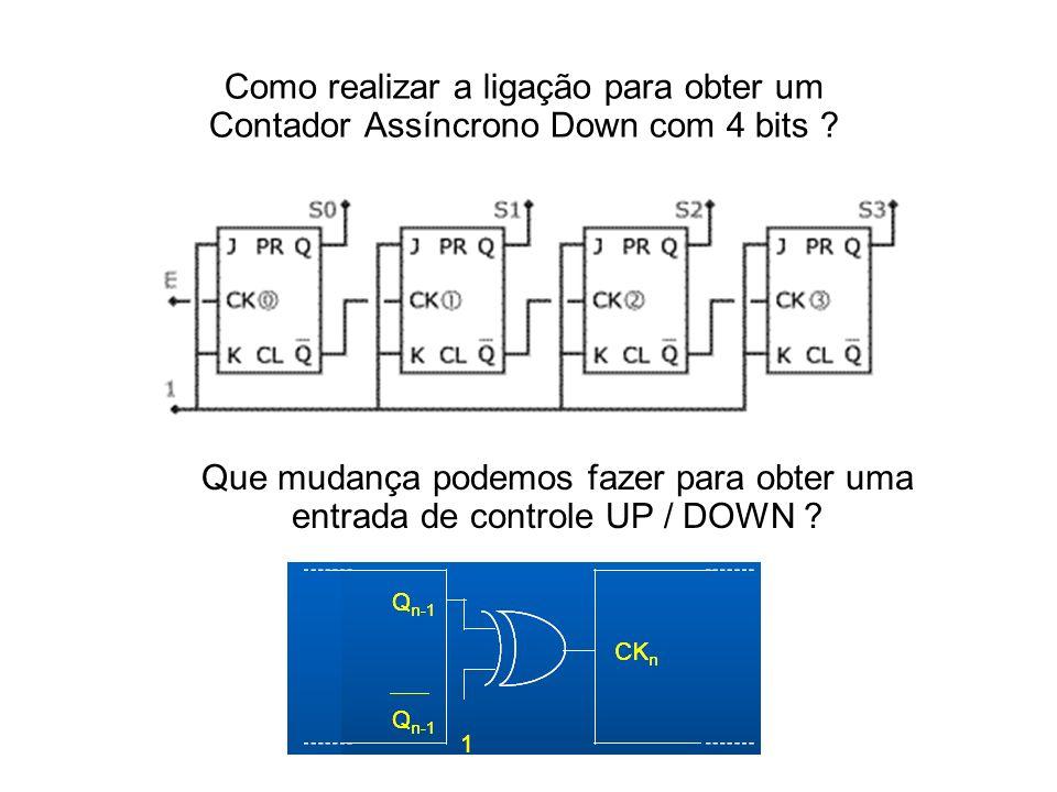 Como realizar a ligação para obter um Contador Assíncrono Down com 4 bits
