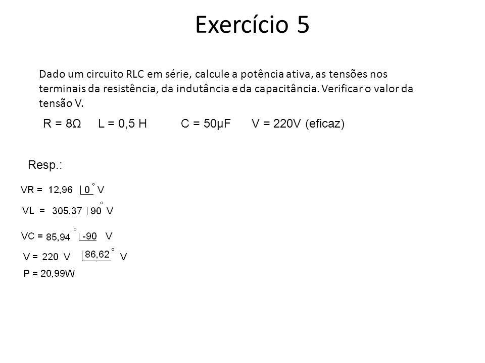 Circuito Rlc Serie Exercicios Resolvidos : Exercício uma instalação apresenta um consumo mensal de