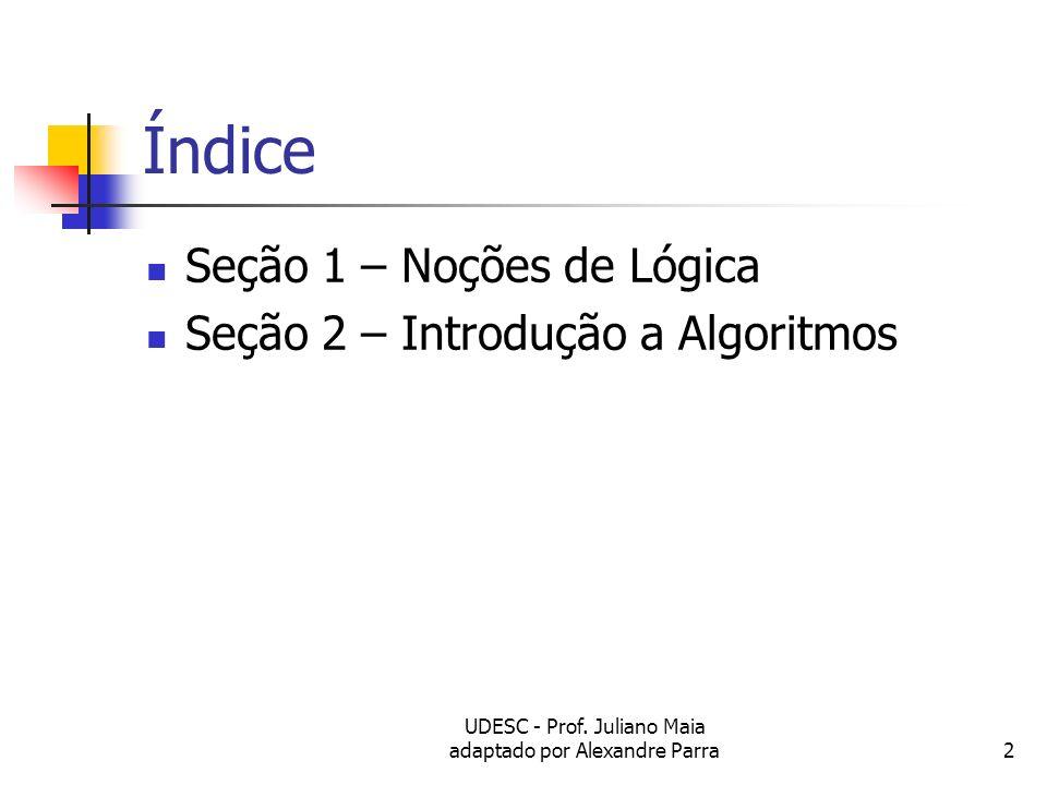 UDESC - Prof. Juliano Maia adaptado por Alexandre Parra
