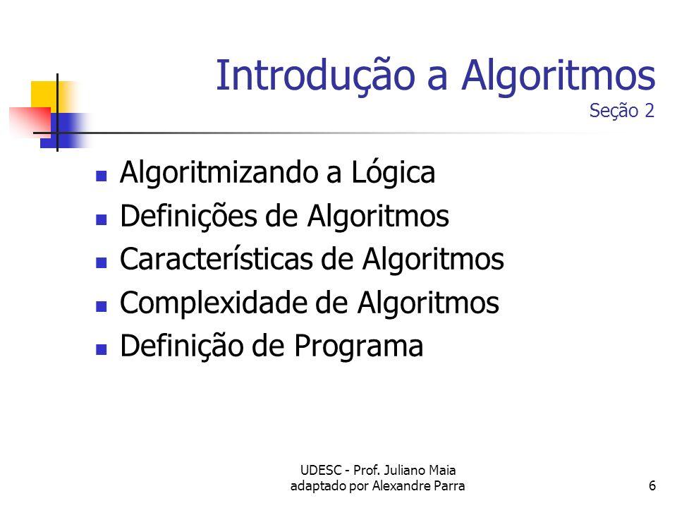 Introdução a Algoritmos Seção 2