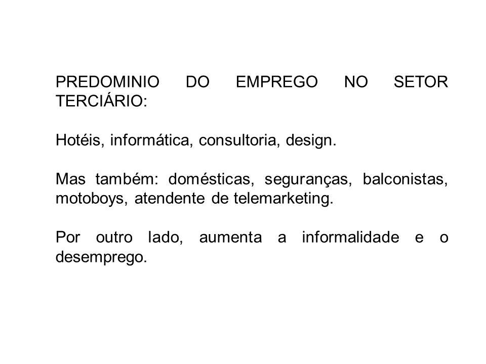 PREDOMINIO DO EMPREGO NO SETOR TERCIÁRIO: