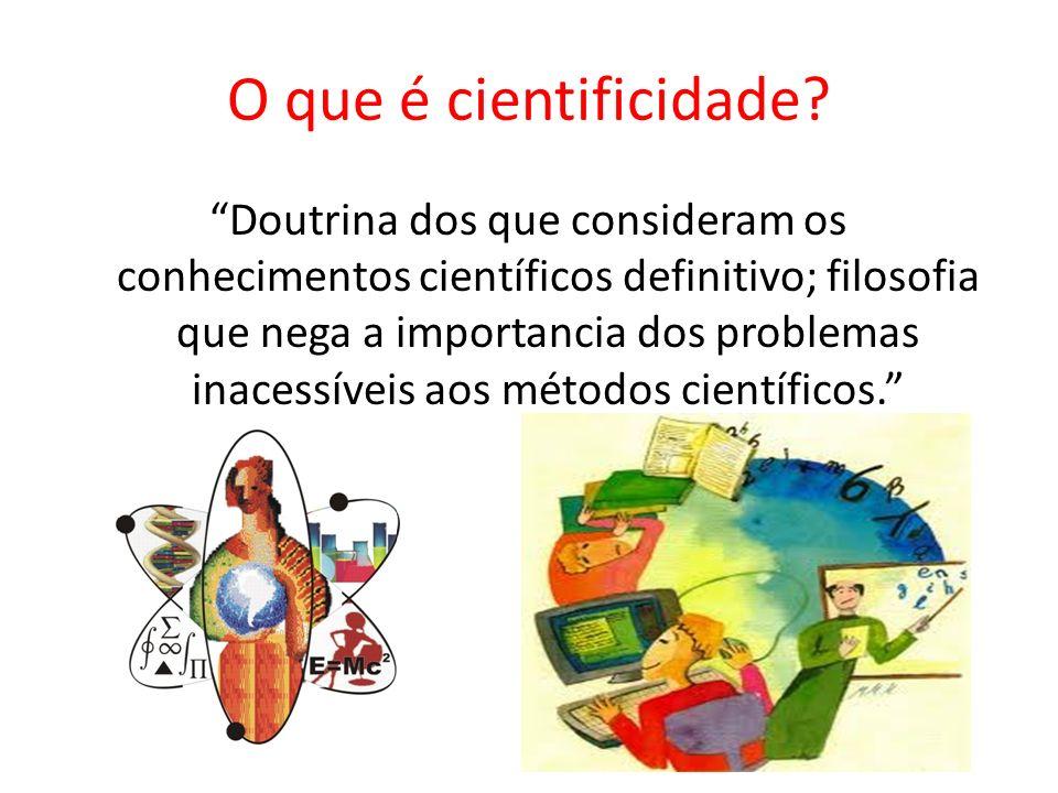 O que é cientificidade