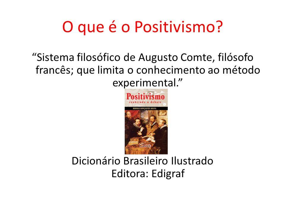 O que é o Positivismo