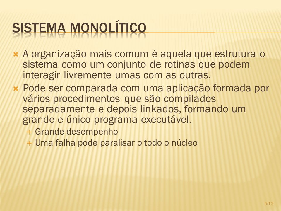 Sistema Monolítico