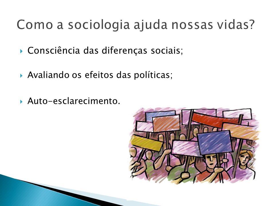 Como a sociologia ajuda nossas vidas