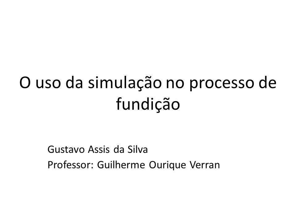 O uso da simulação no processo de fundição