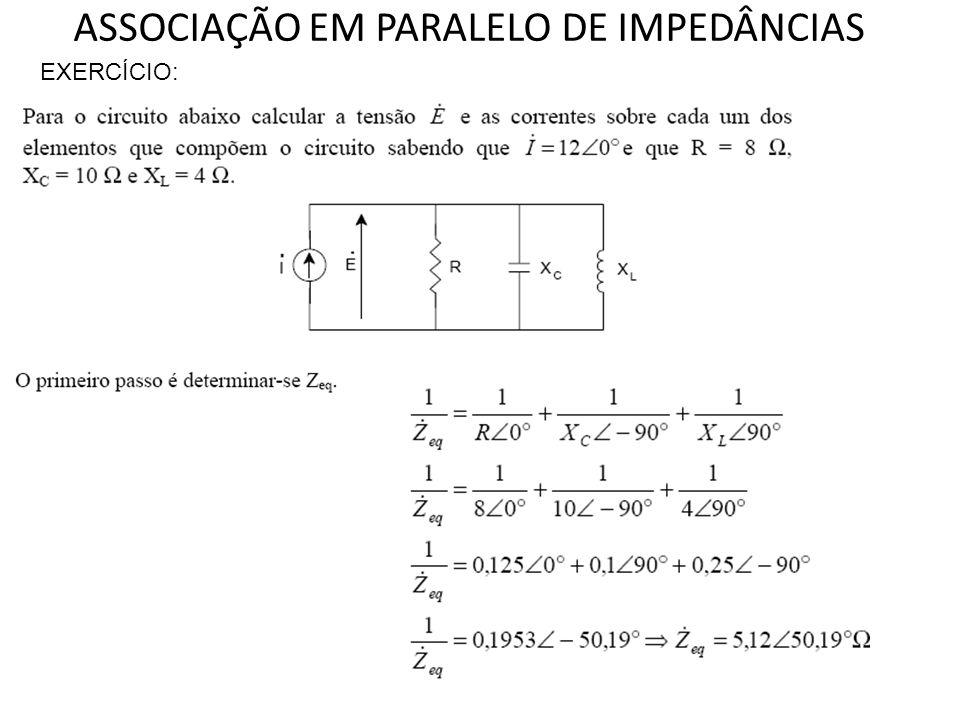 ASSOCIAÇÃO EM PARALELO DE IMPEDÂNCIAS