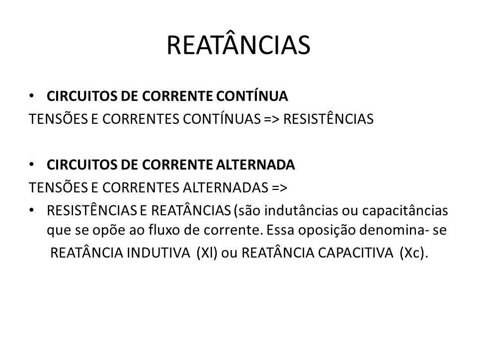 REATÂNCIAS CIRCUITOS DE CORRENTE CONTÍNUA