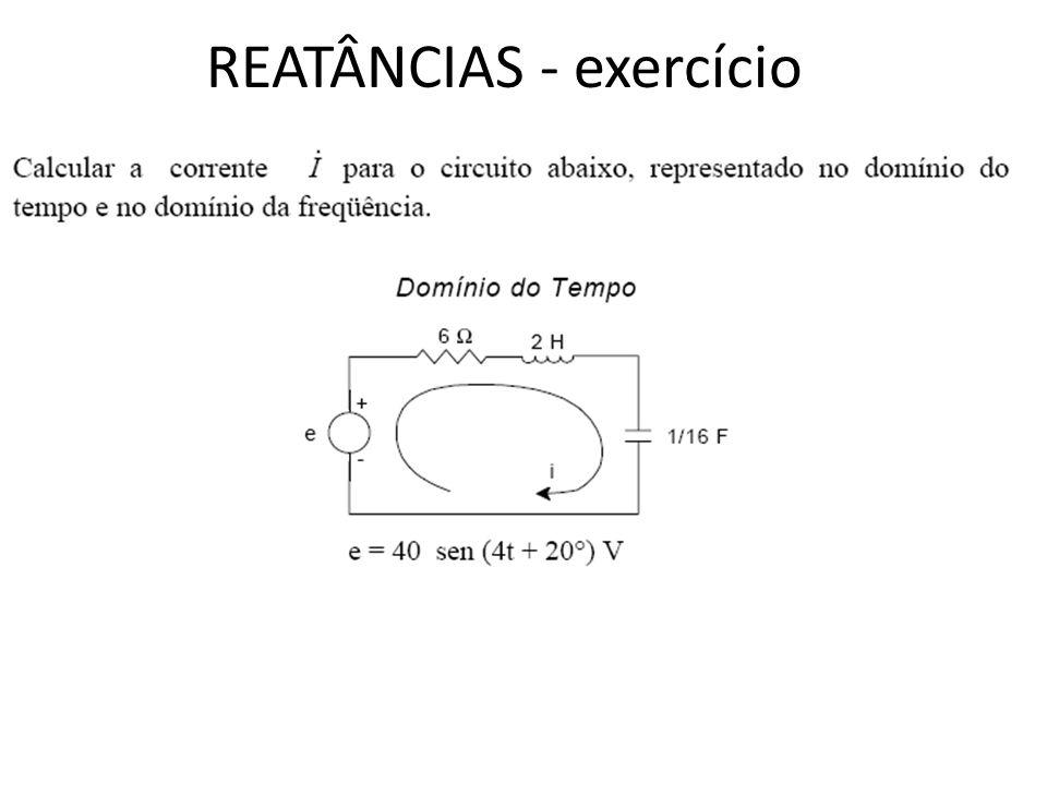 REATÂNCIAS - exercício