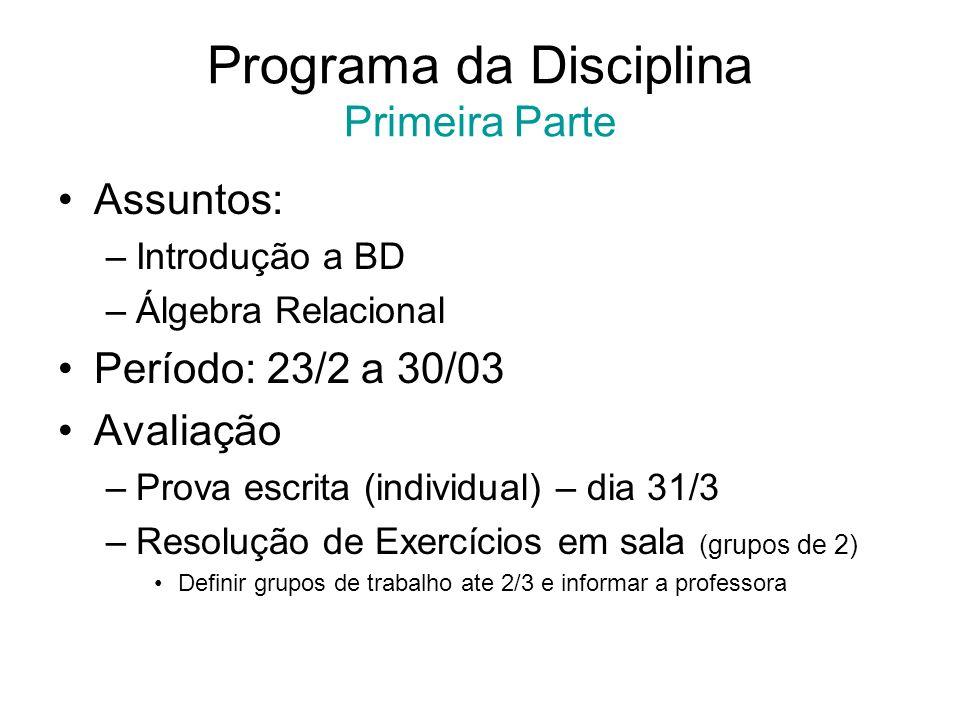 Programa da Disciplina Primeira Parte