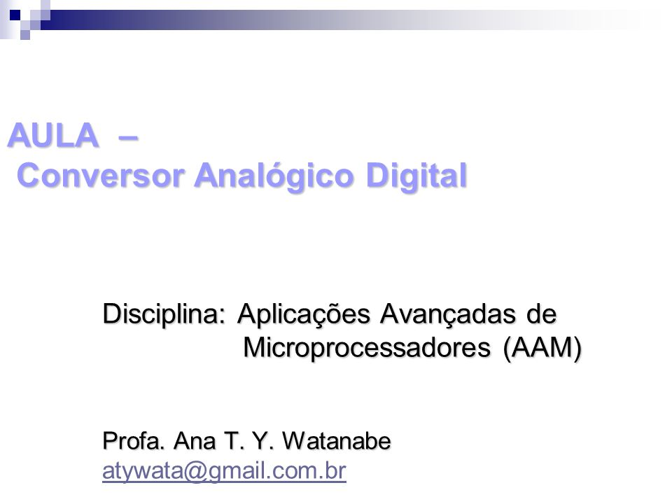 AULA – Conversor Analógico Digital