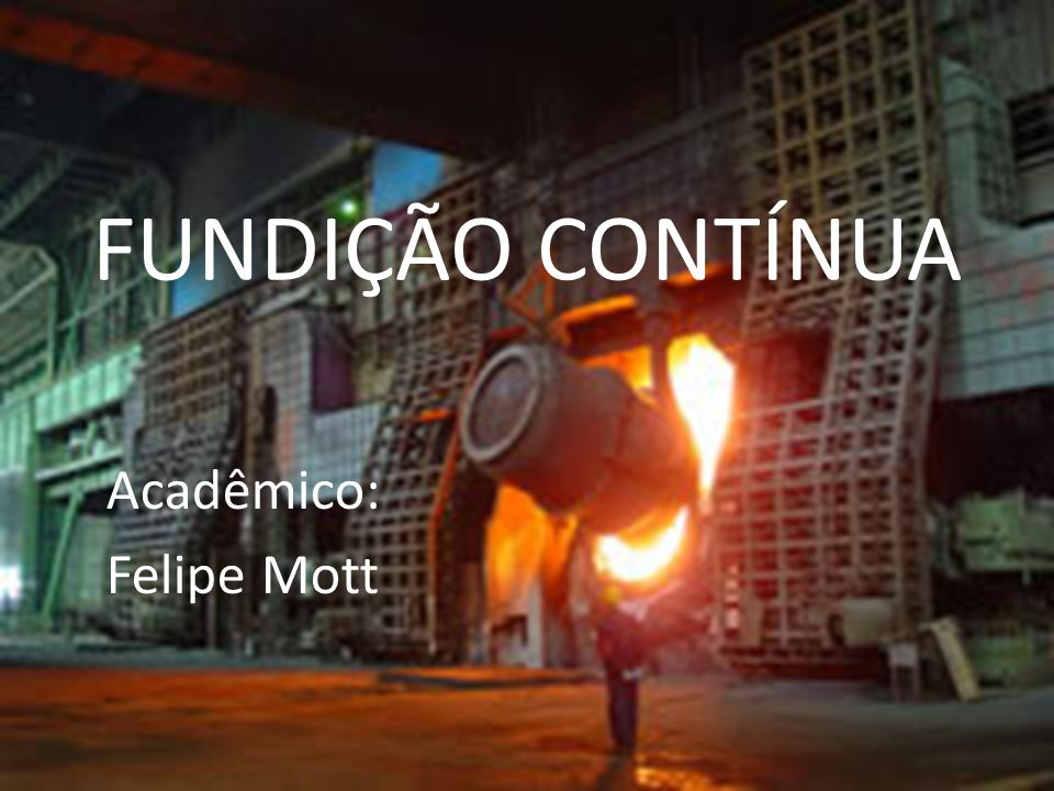 Acadêmico: Felipe Mott