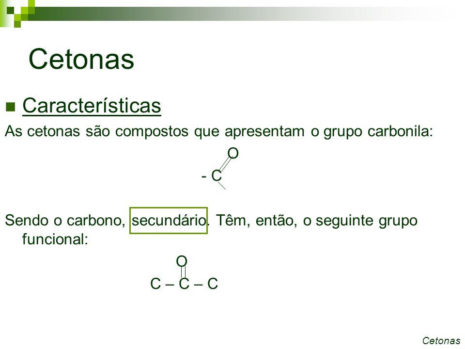 Cetonas Características