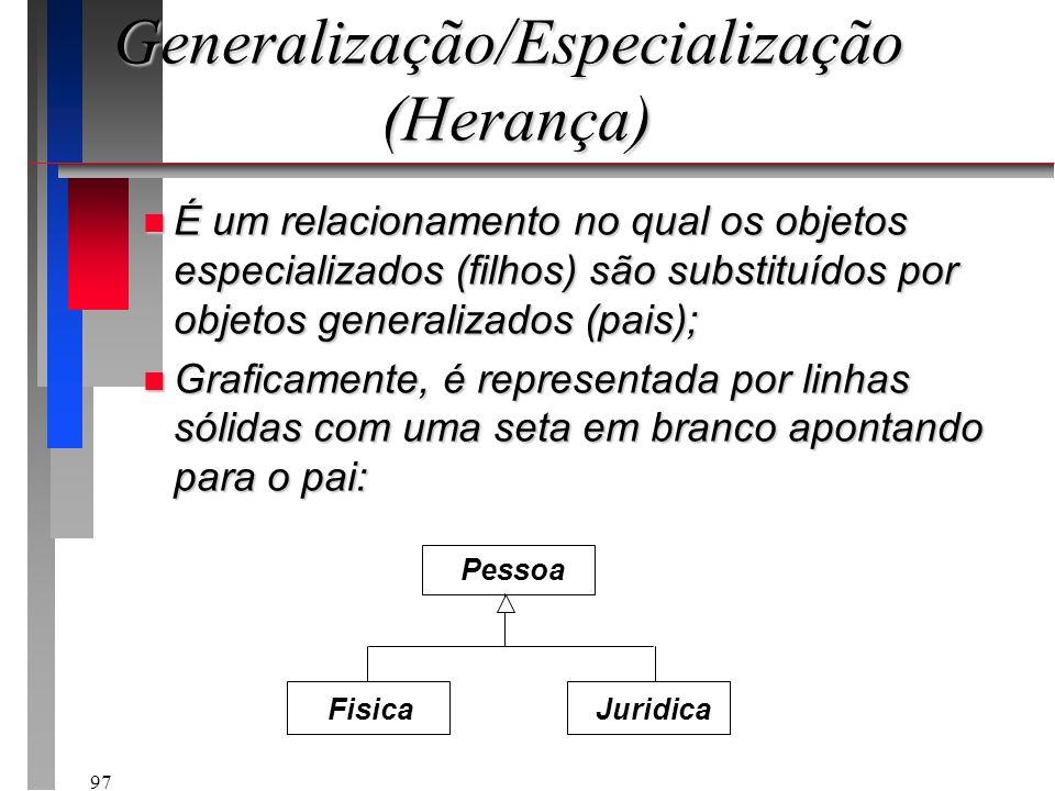 Generalização/Especialização (Herança)