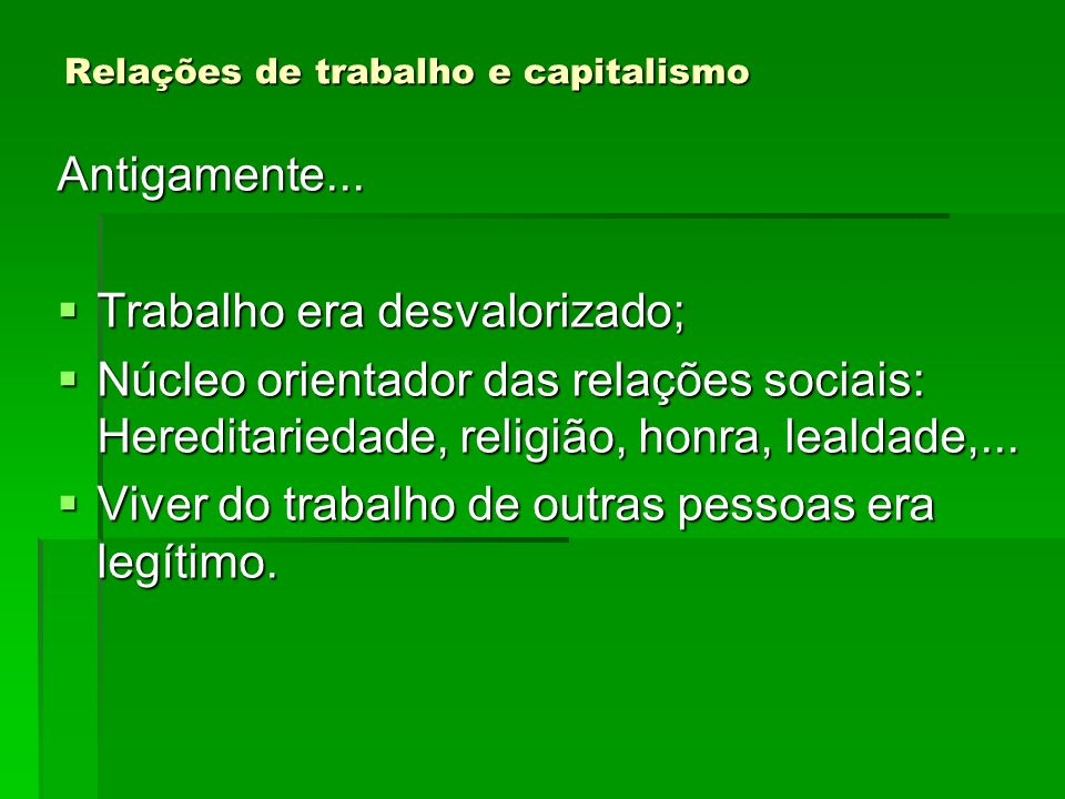 Relações de trabalho e capitalismo