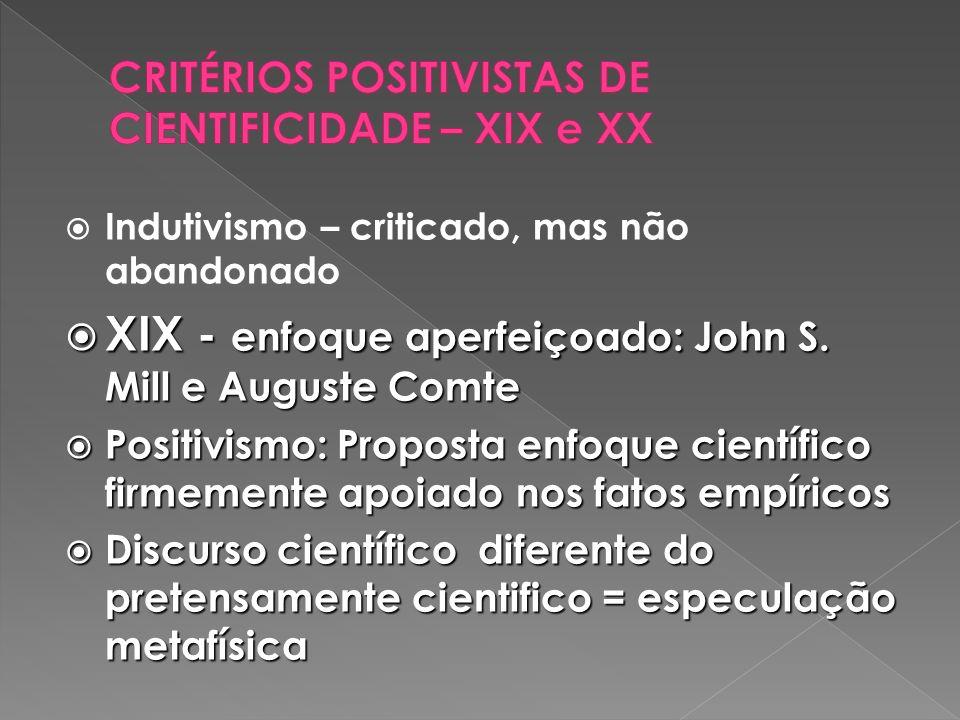 CRITÉRIOS POSITIVISTAS DE CIENTIFICIDADE – XIX e XX