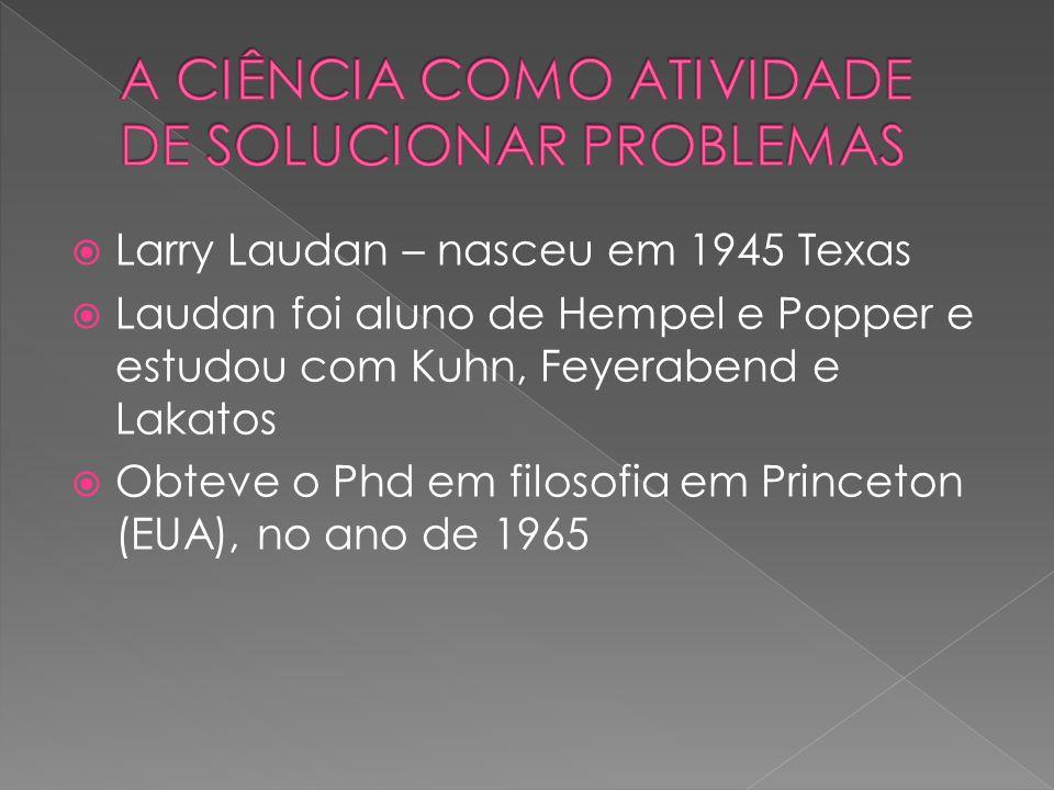 A CIÊNCIA COMO ATIVIDADE DE SOLUCIONAR PROBLEMAS