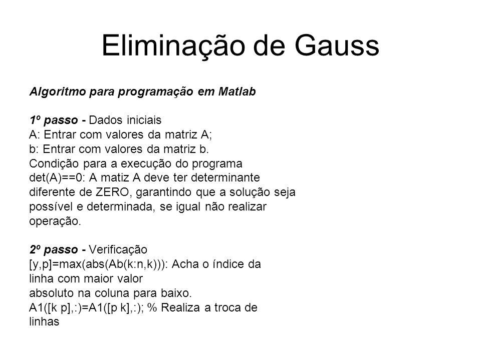Eliminação de Gauss Algoritmo para programação em Matlab