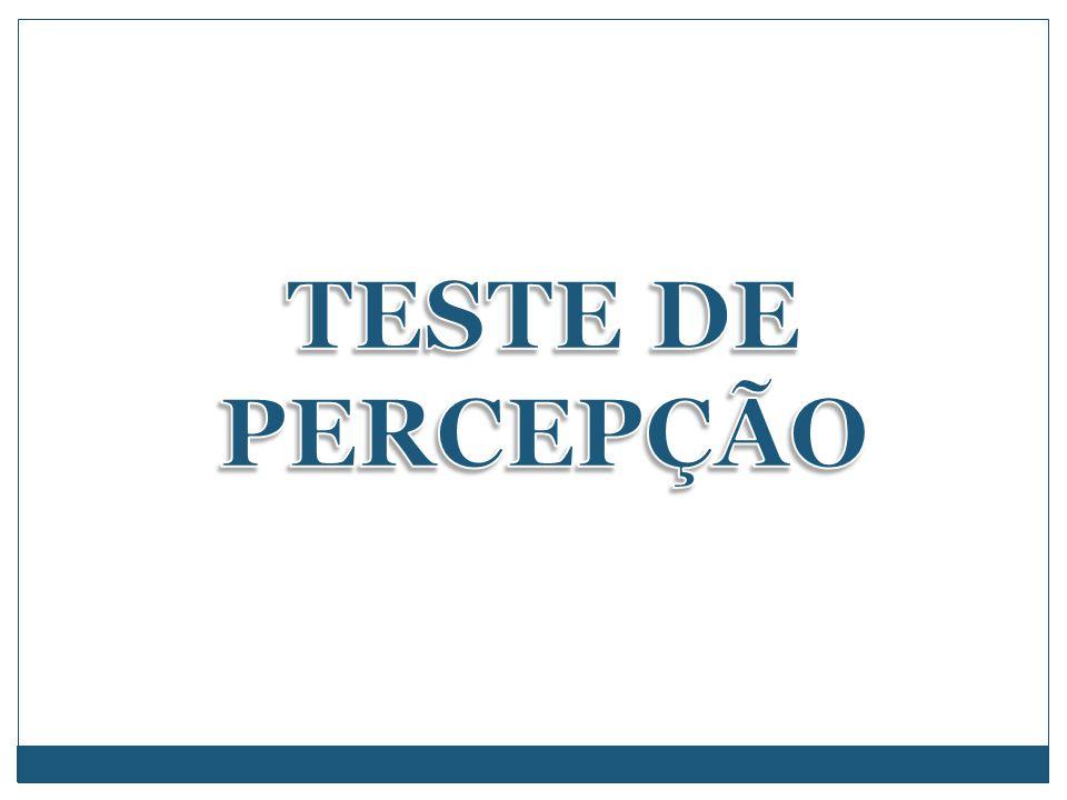 TESTE DE PERCEPÇÃO