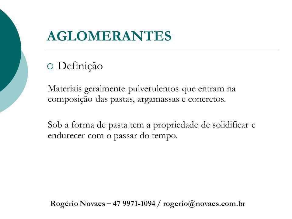 AGLOMERANTES Definição