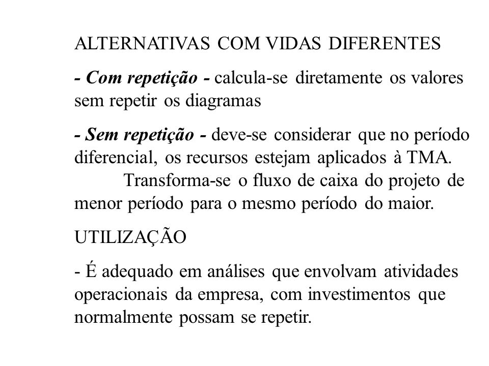 ALTERNATIVAS COM VIDAS DIFERENTES