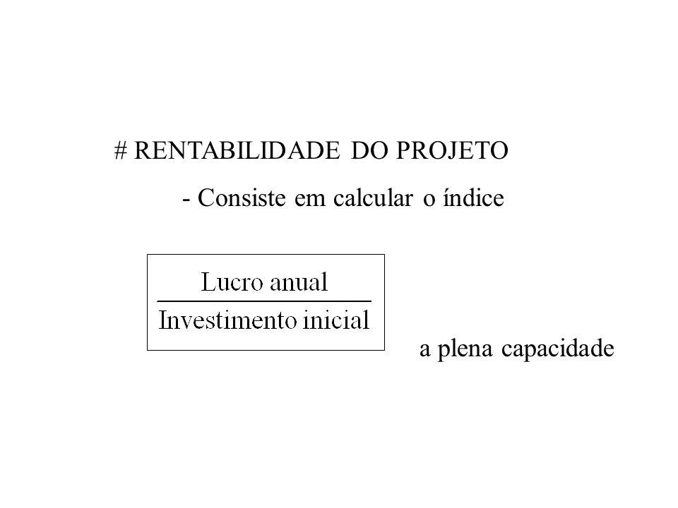 # RENTABILIDADE DO PROJETO