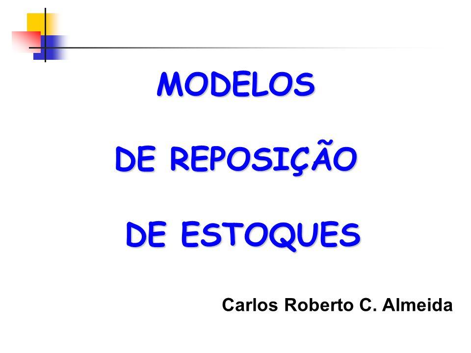 MODELOS DE REPOSIÇÃO DE ESTOQUES