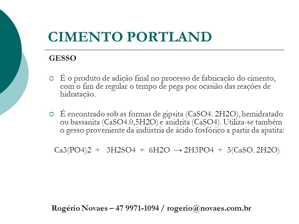 Ca3(PO4)2 + 3H2SO4 + 6H2O → 2H3PO4 + 3(CaSO. 2H2O)