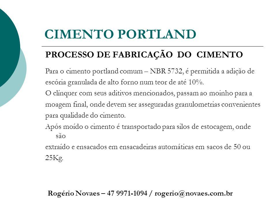 CIMENTO PORTLAND PROCESSO DE FABRICAÇÃO DO CIMENTO
