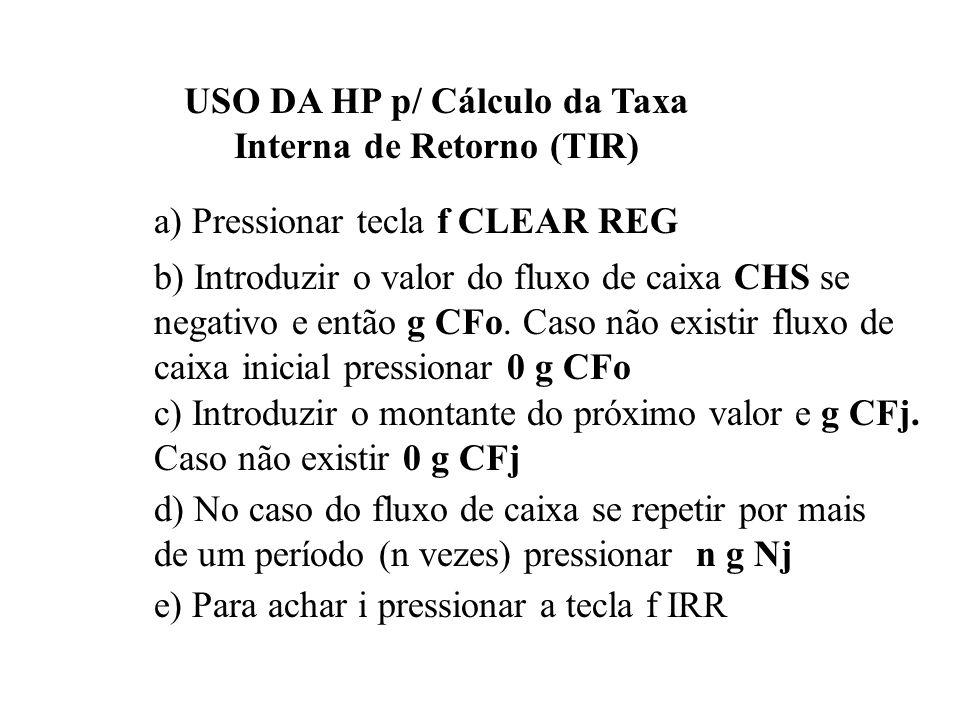 USO DA HP p/ Cálculo da Taxa Interna de Retorno (TIR)