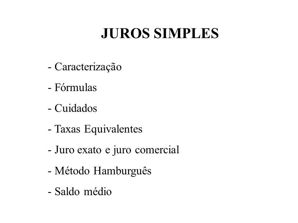 JUROS SIMPLES - Caracterização - Fórmulas - Cuidados