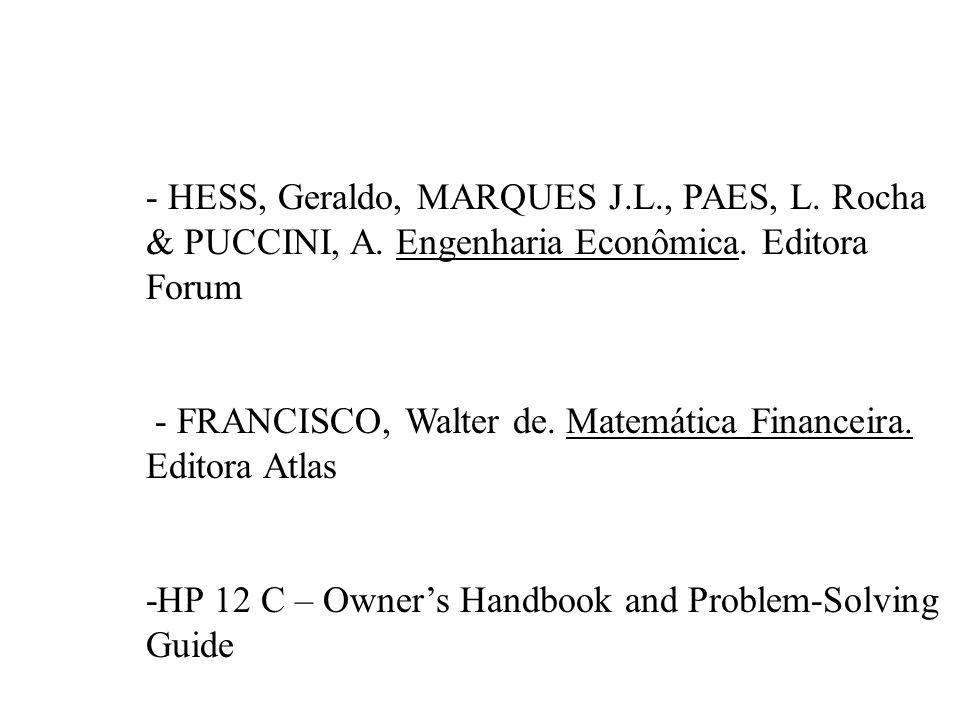 - HESS, Geraldo, MARQUES J. L. , PAES, L. Rocha & PUCCINI, A