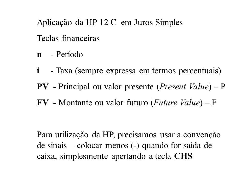 Aplicação da HP 12 C em Juros Simples