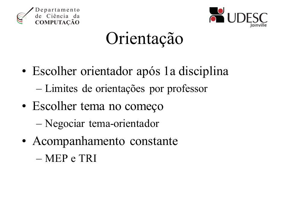 Orientação Escolher orientador após 1a disciplina