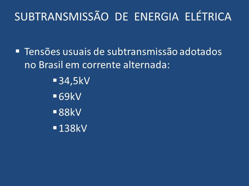 SUBTRANSMISSÃO DE ENERGIA ELÉTRICA