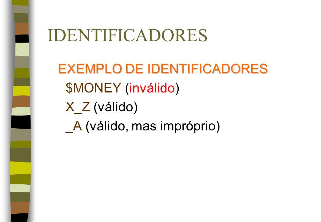 EXEMPLO DE IDENTIFICADORES