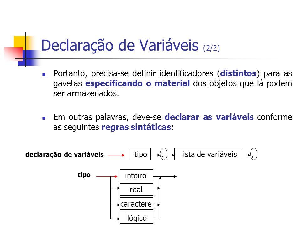 Declaração de Variáveis (2/2)