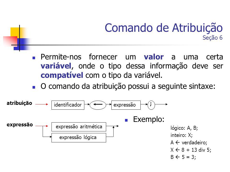 Comando de Atribuição Seção 6