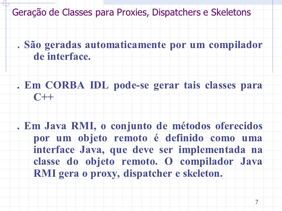 Geração de Classes para Proxies, Dispatchers e Skeletons