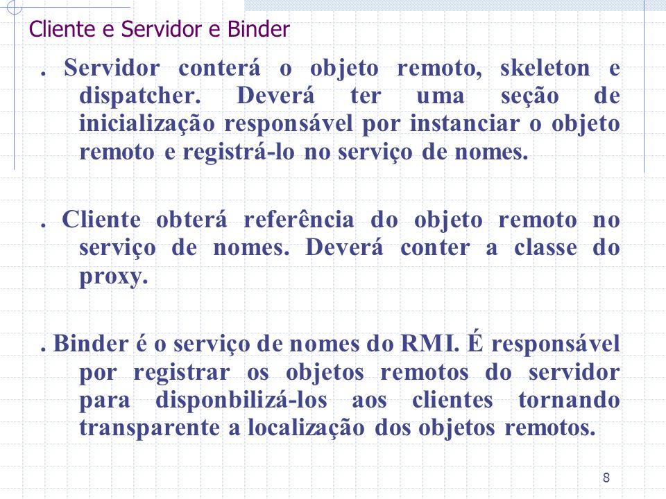 Cliente e Servidor e Binder