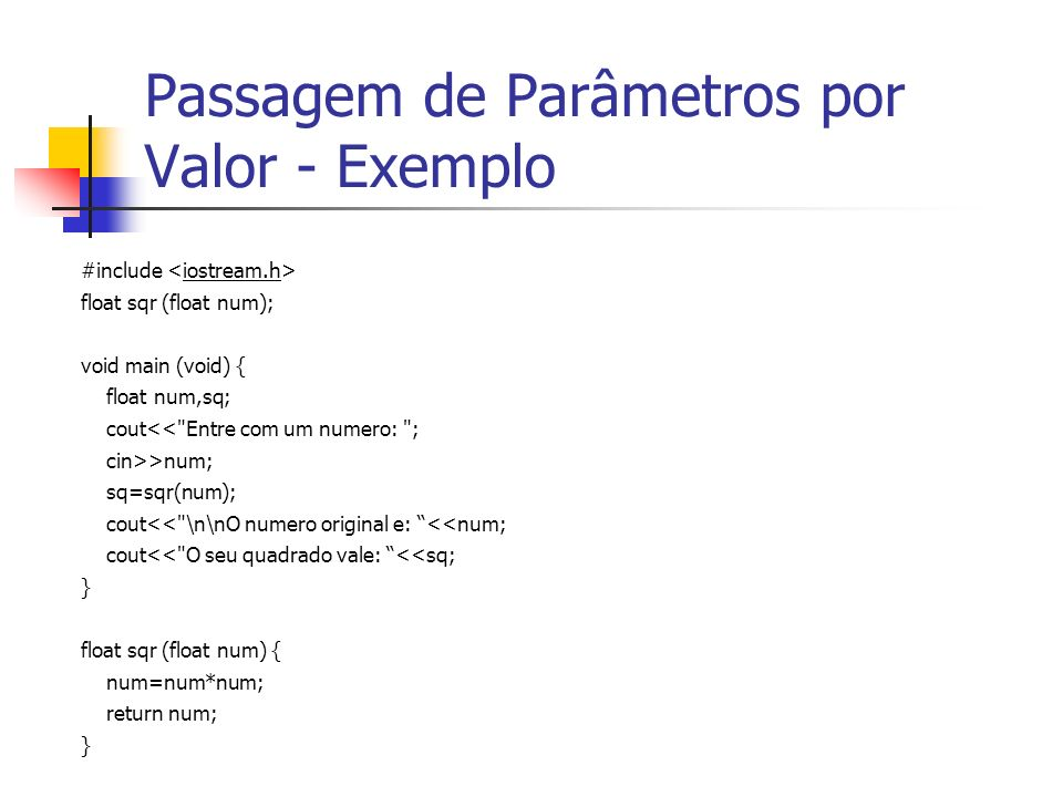 Passagem de Parâmetros por Valor - Exemplo