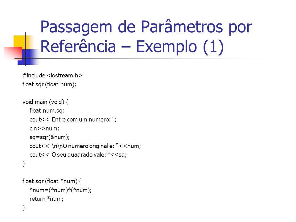 Passagem de Parâmetros por Referência – Exemplo (1)