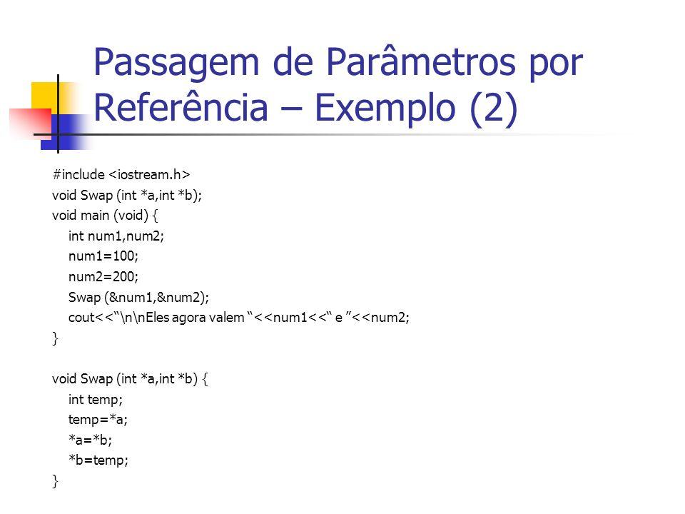 Passagem de Parâmetros por Referência – Exemplo (2)