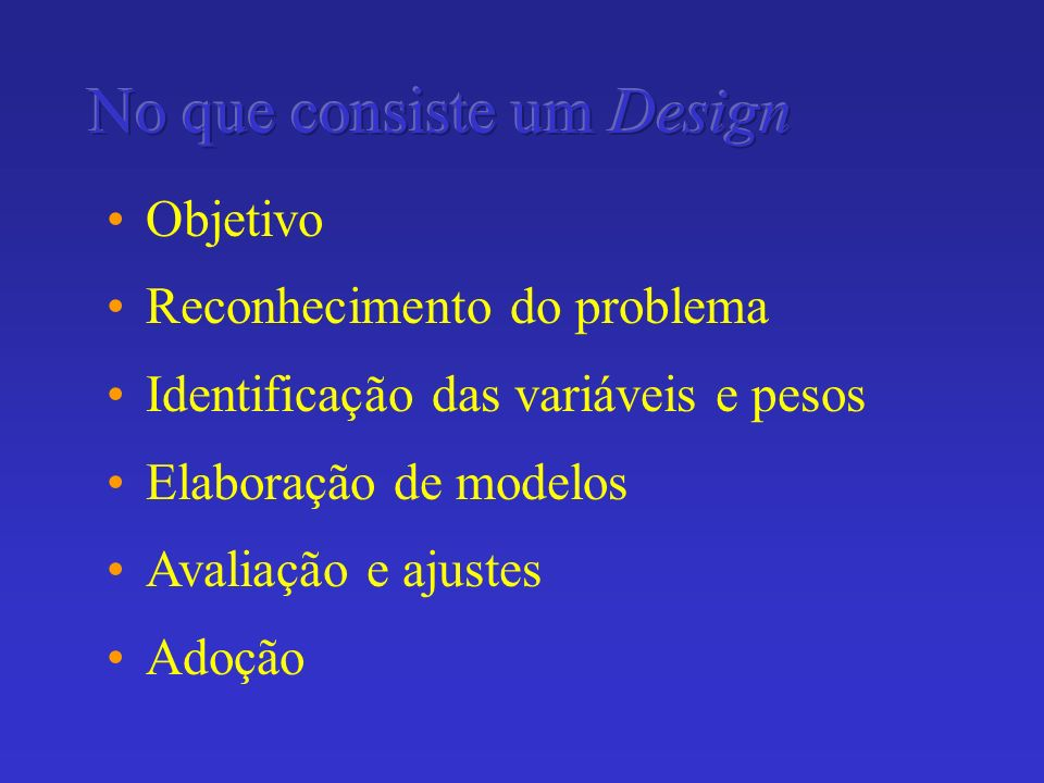 No que consiste um Design