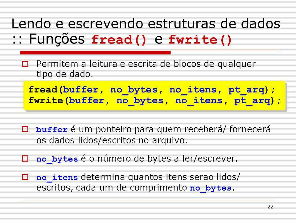 Lendo e escrevendo estruturas de dados :: Funções fread() e fwrite()
