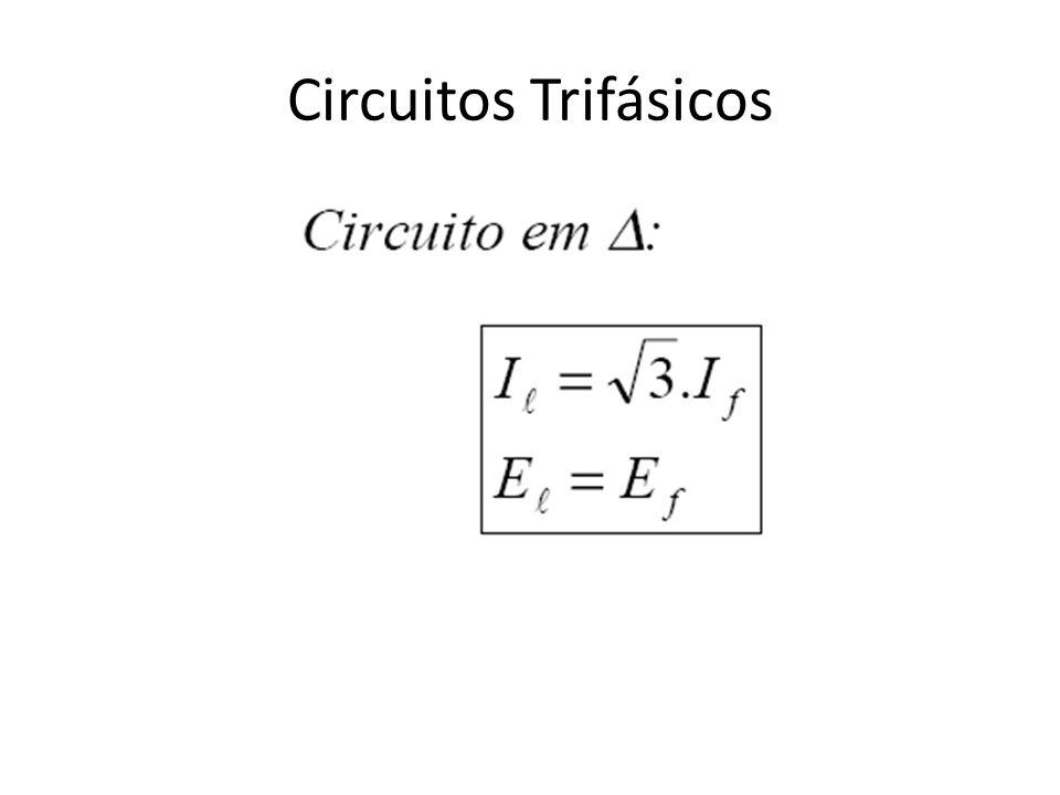 Circuitos Trifásicos